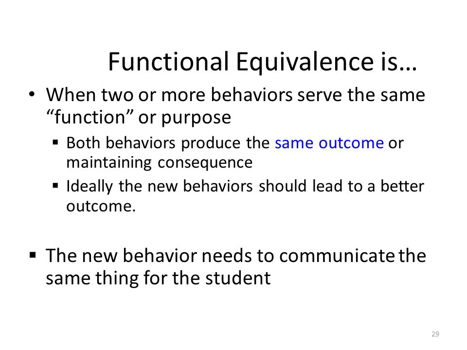 Functional Equivalence is…