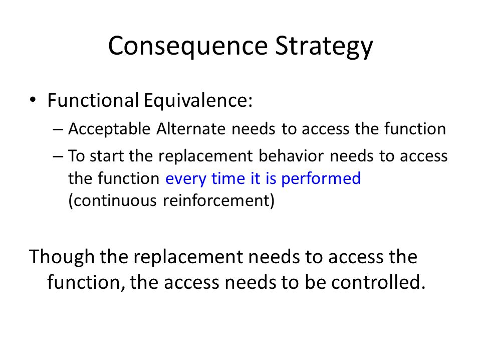Consequence Strategy Functional Equivalence: