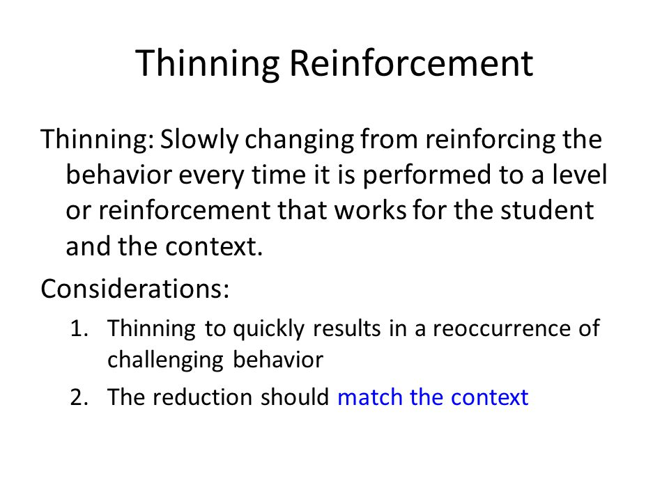 Thinning Reinforcement