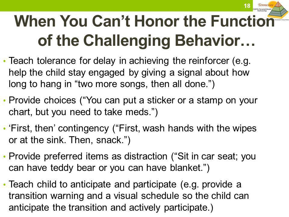 When You Can't Honor the Function of the Challenging Behavior…