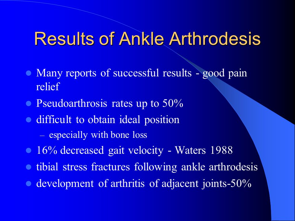 Results of Ankle Arthrodesis