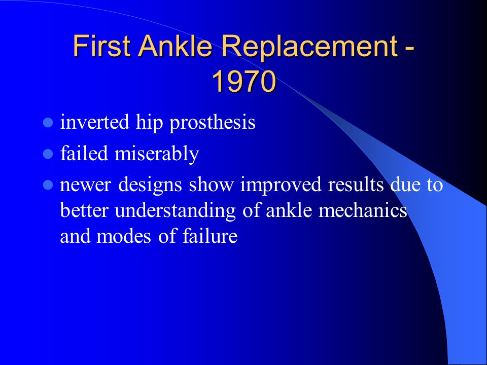 First Ankle Replacement - 1970