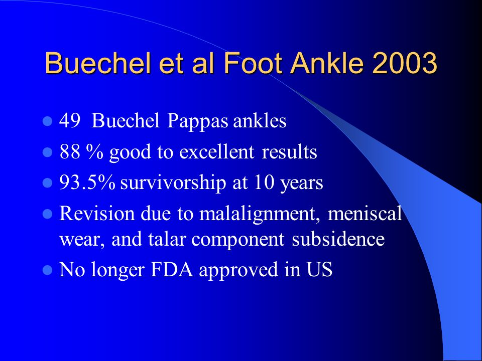 Buechel et al Foot Ankle 2003