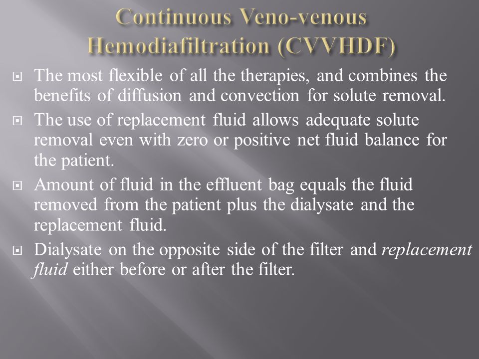 Continuous Veno-venous Hemodiafiltration (CVVHDF)