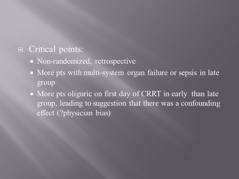 Critical points: Non-randomized, retrospective