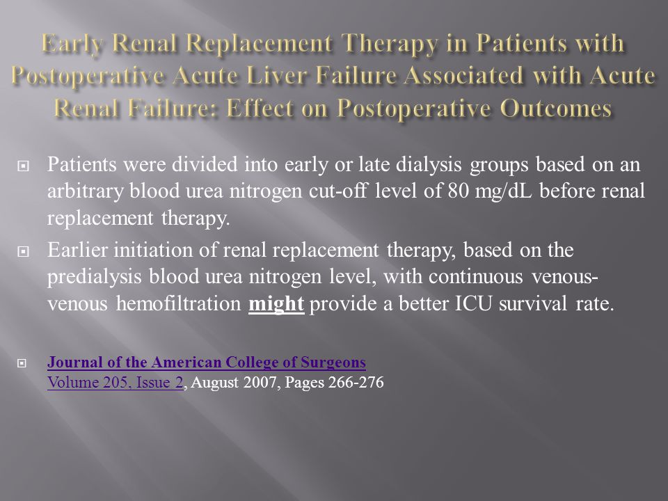 Early Renal Replacement Therapy in Patients with Postoperative Acute Liver Failure Associated with Acute Renal Failure: Effect on Postoperative Outcomes