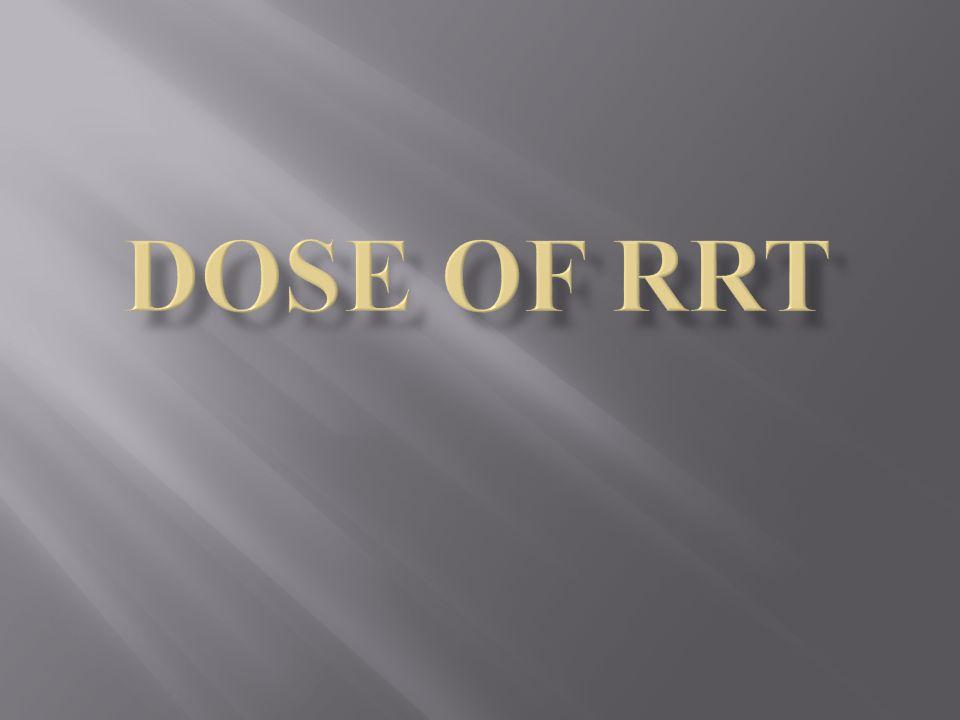 DOSE of RRT