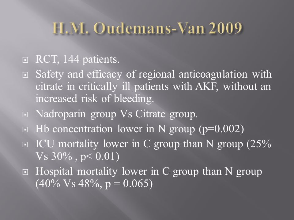 H.M. Oudemans-Van 2009 RCT, 144 patients.