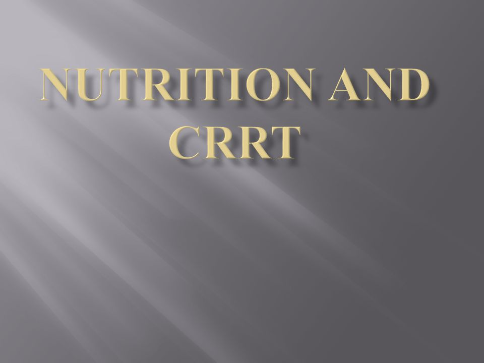 Nutrition and CRRT
