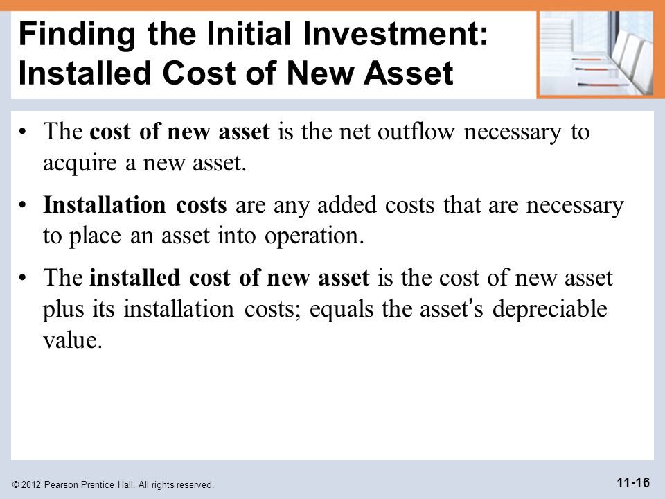 Finding the Initial Investment: Installed Cost of New Asset