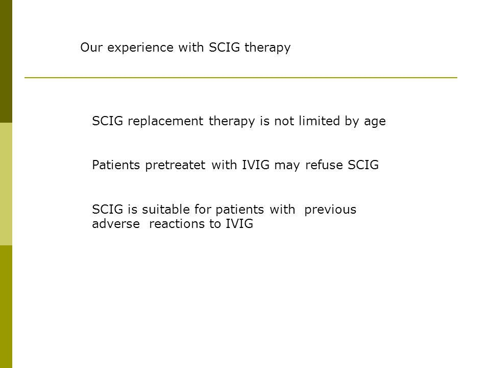 Our experience with SCIG therapy