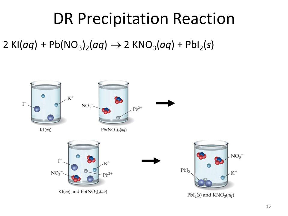 DR Precipitation Reaction