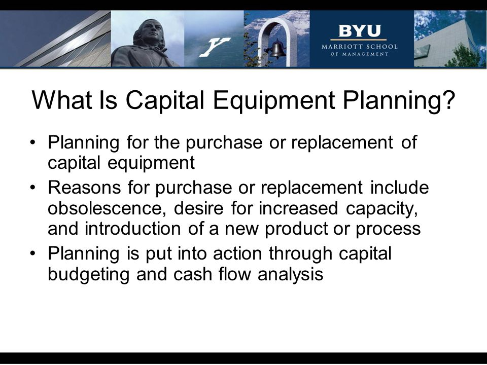 What Is Capital Equipment Planning