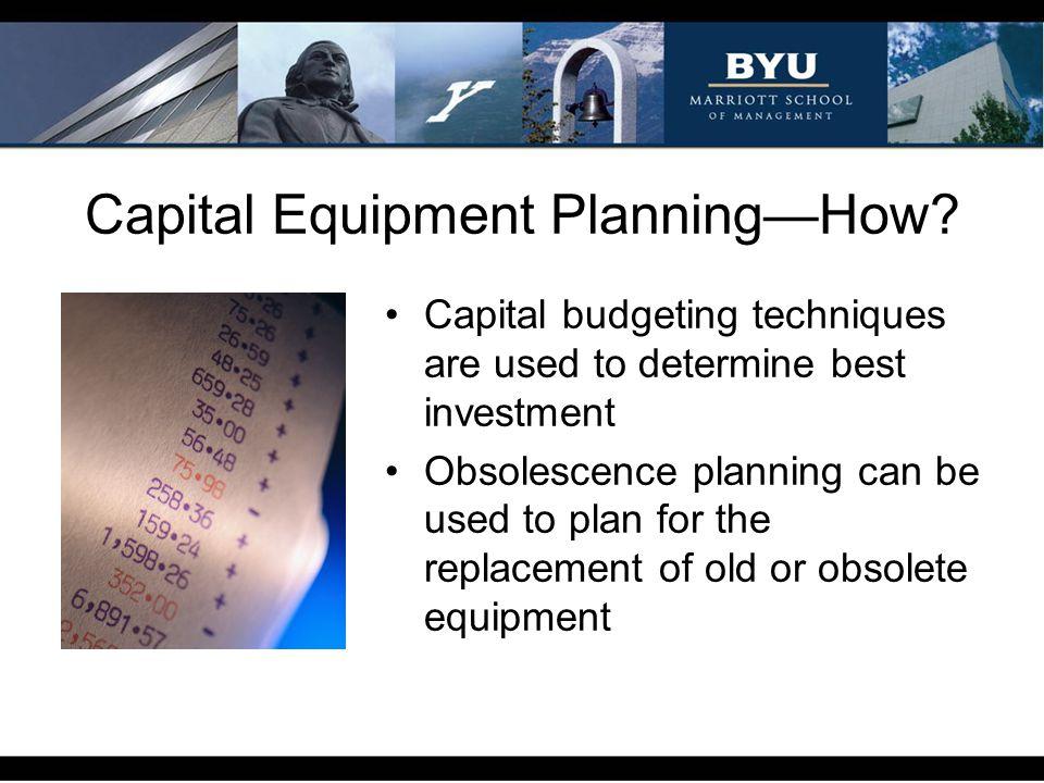 Capital Equipment Planning—How