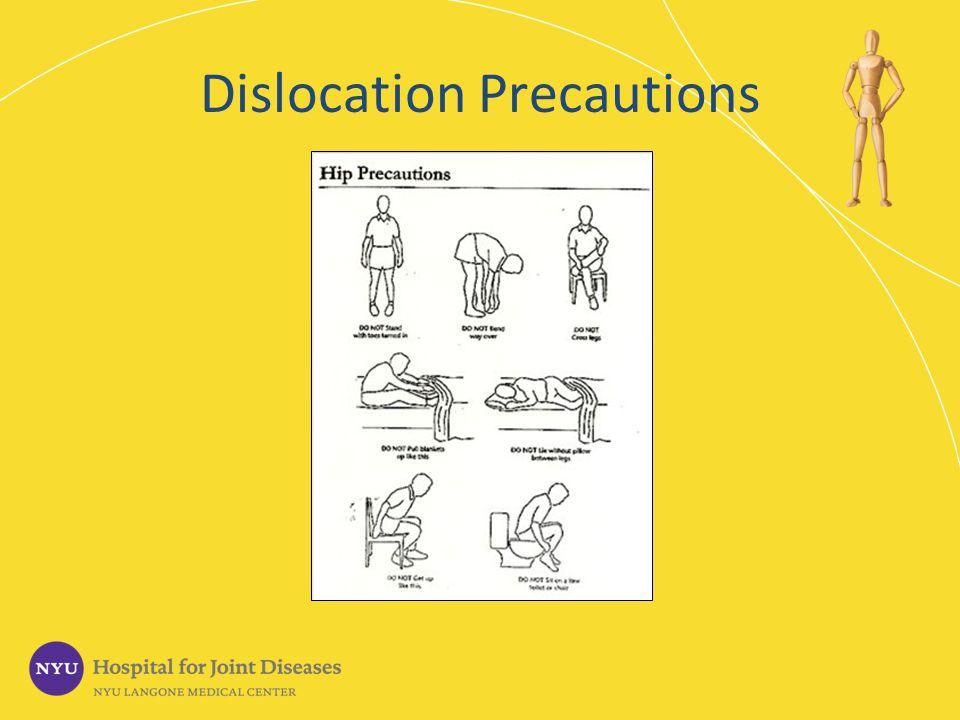 Dislocation Precautions