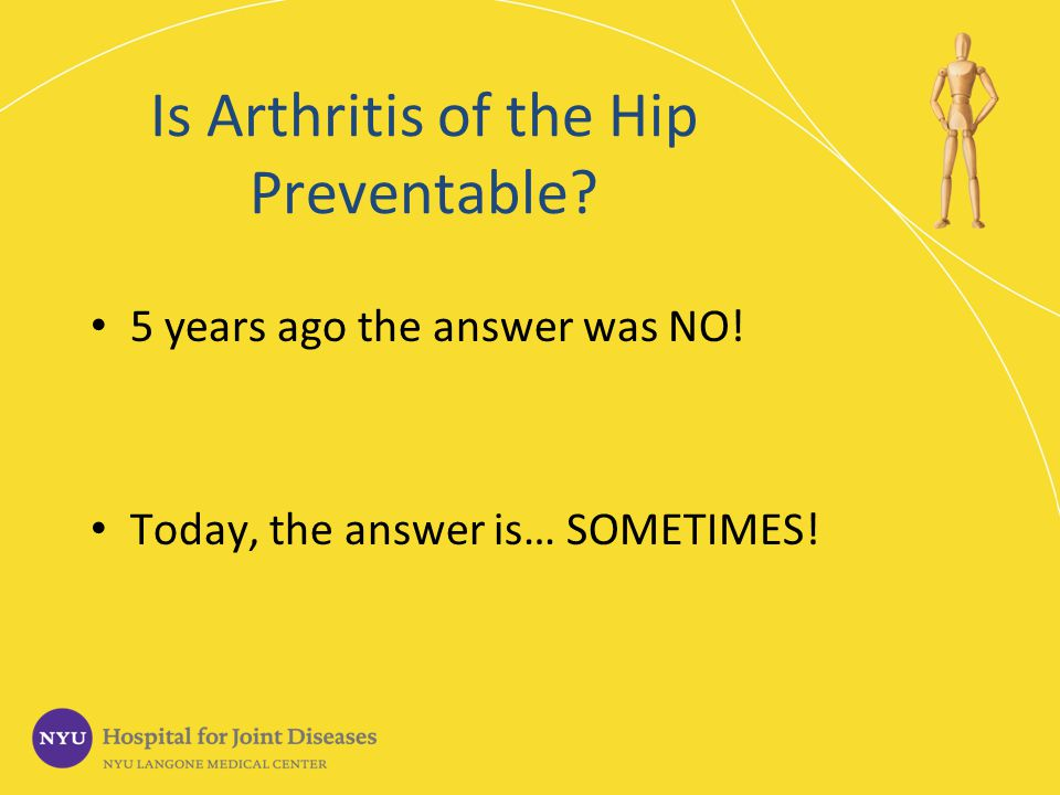 Is Arthritis of the Hip Preventable