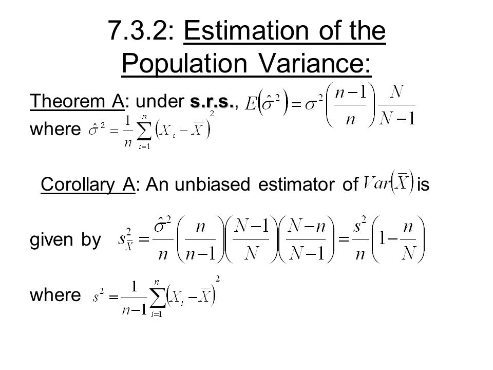 7.3.2: Estimation of the Population Variance: