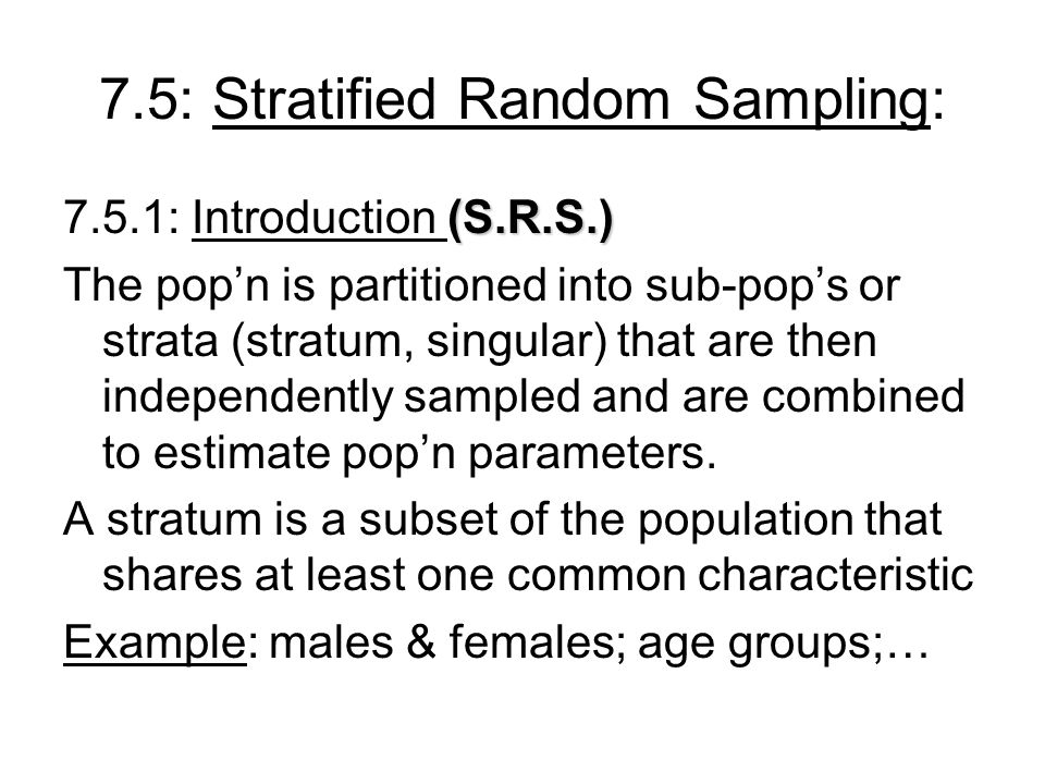 7.5: Stratified Random Sampling: