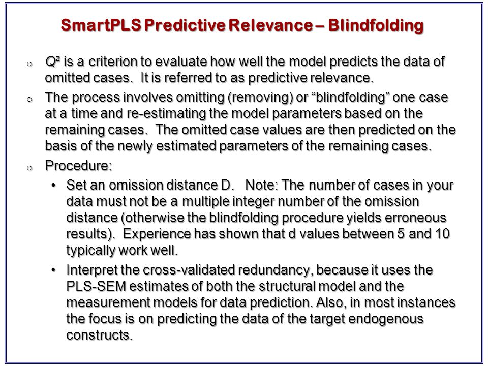 SmartPLS Predictive Relevance – Blindfolding