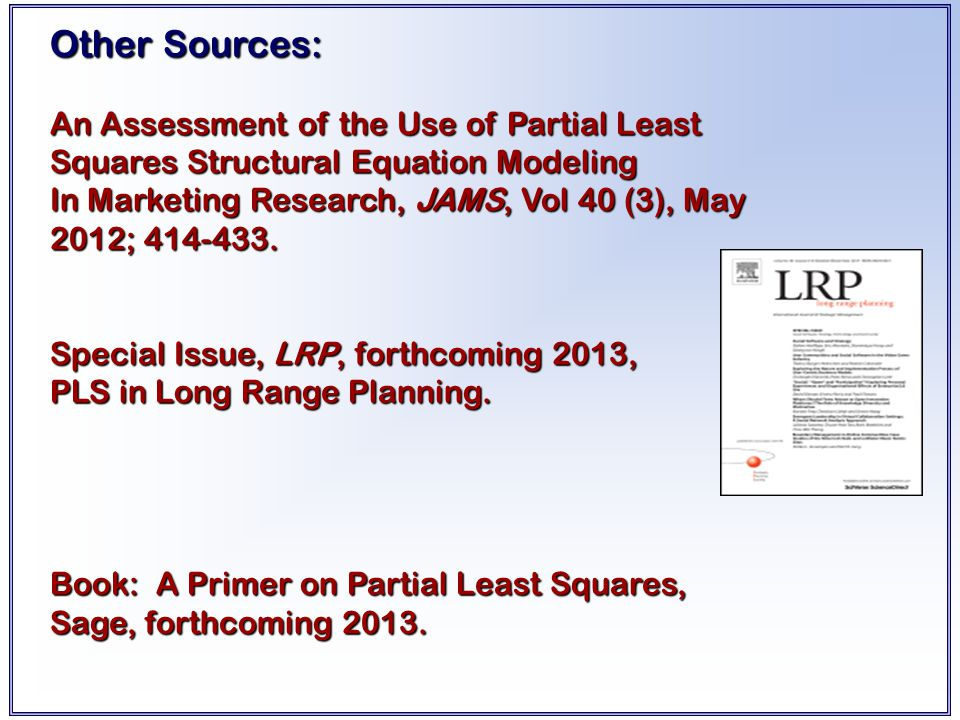 Other Sources: An Assessment of the Use of Partial Least