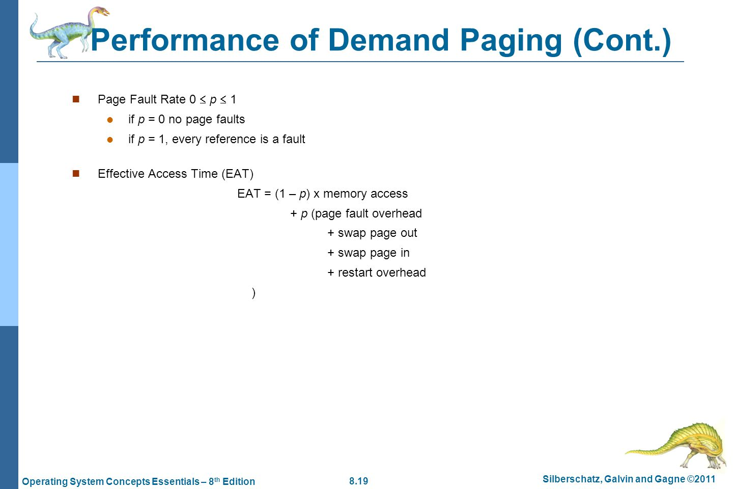 Performance of Demand Paging (Cont.)