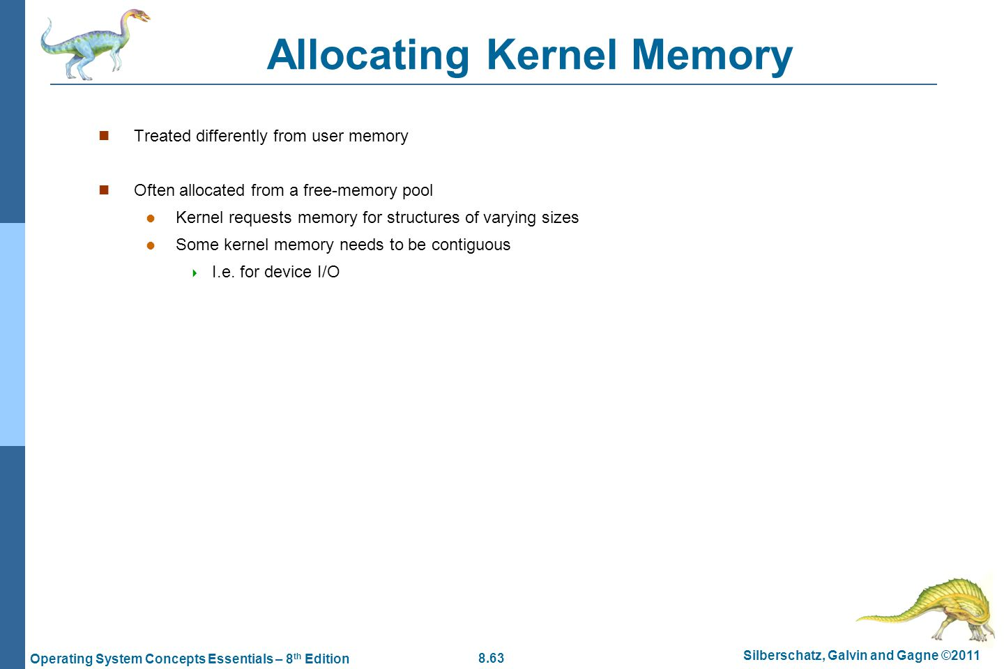 Allocating Kernel Memory
