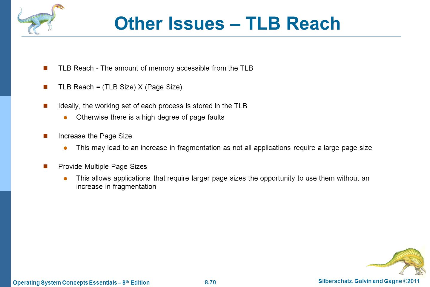 Other Issues – TLB Reach