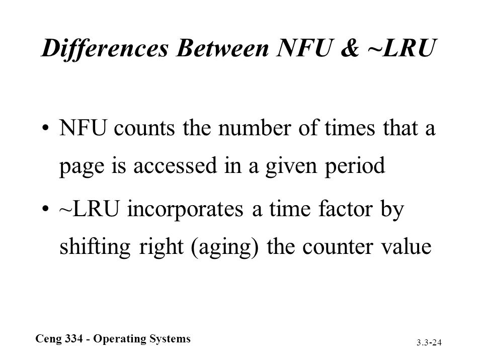 Differences Between NFU & ~LRU