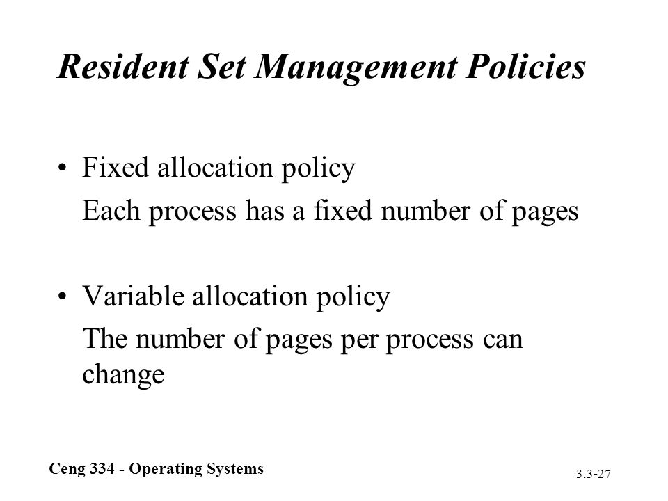 Resident Set Management Policies