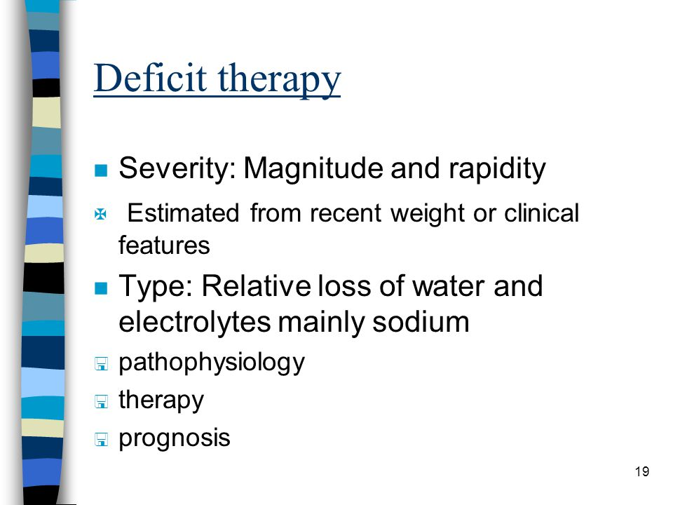 Deficit therapy Severity: Magnitude and rapidity