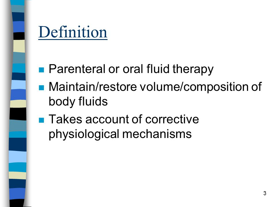 Definition Parenteral or oral fluid therapy