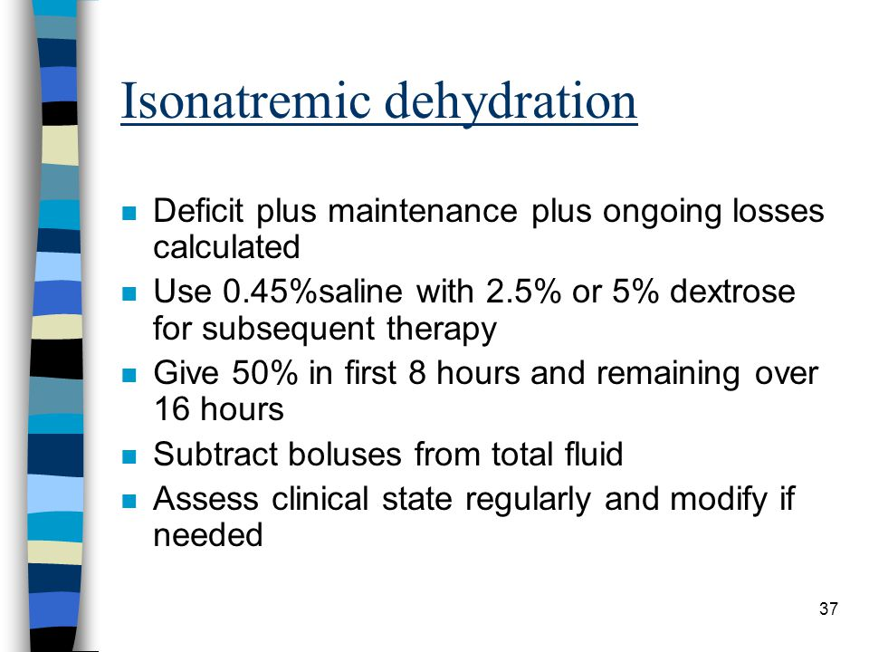 Isonatremic dehydration