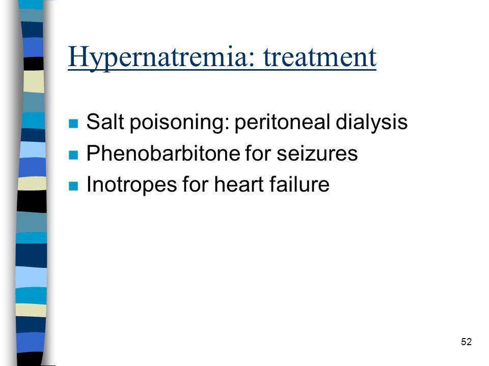 Hypernatremia: treatment