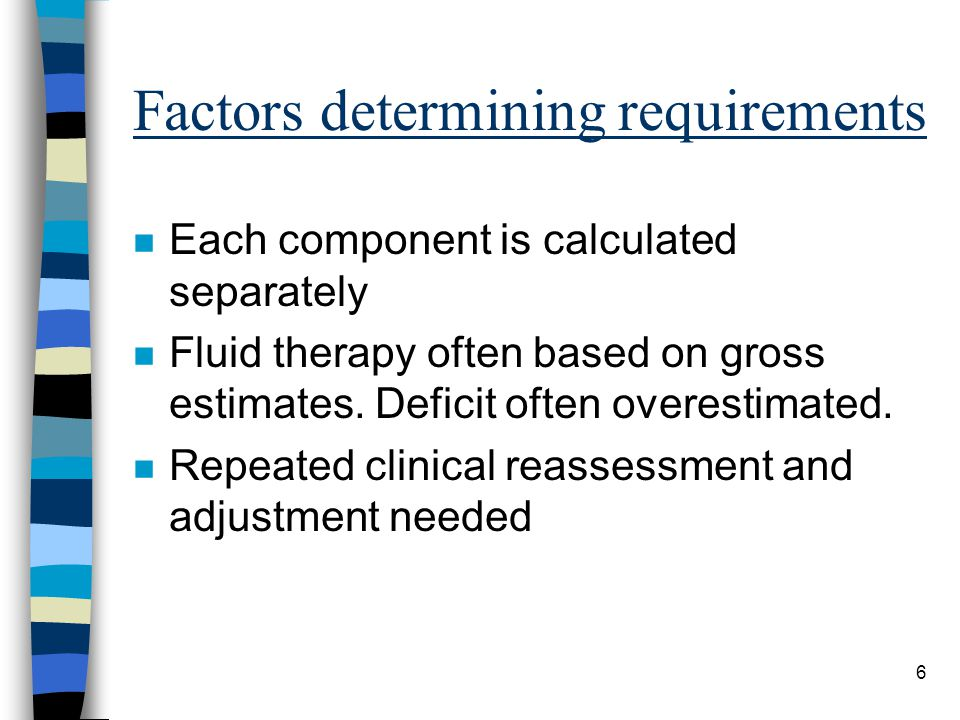 Factors determining requirements