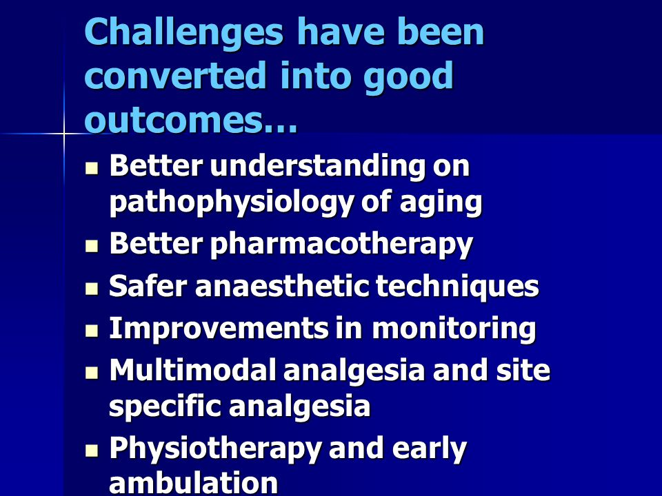 Challenges have been converted into good outcomes…