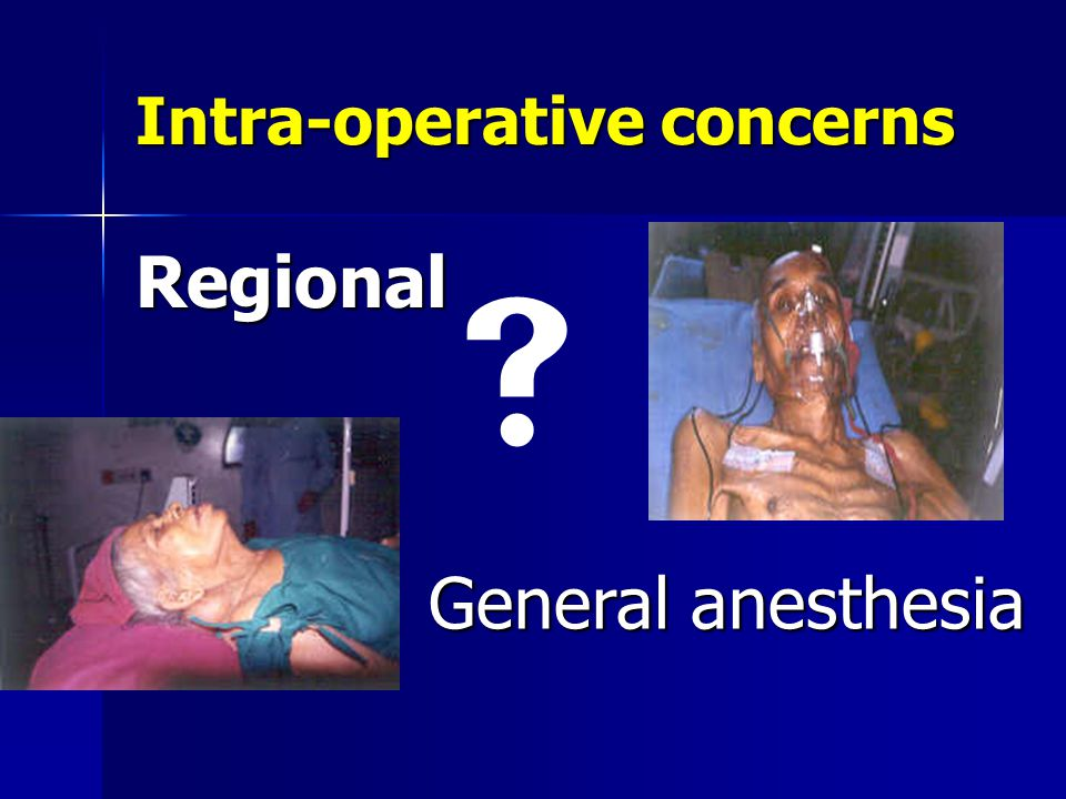 Intra-operative concerns
