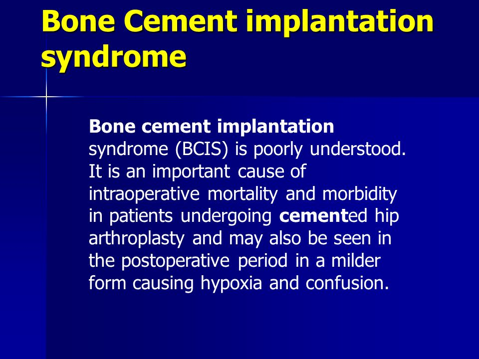 Bone Cement implantation syndrome