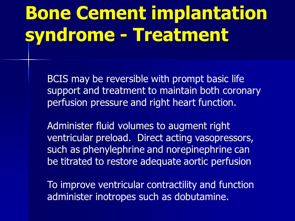 Bone Cement implantation syndrome - Treatment