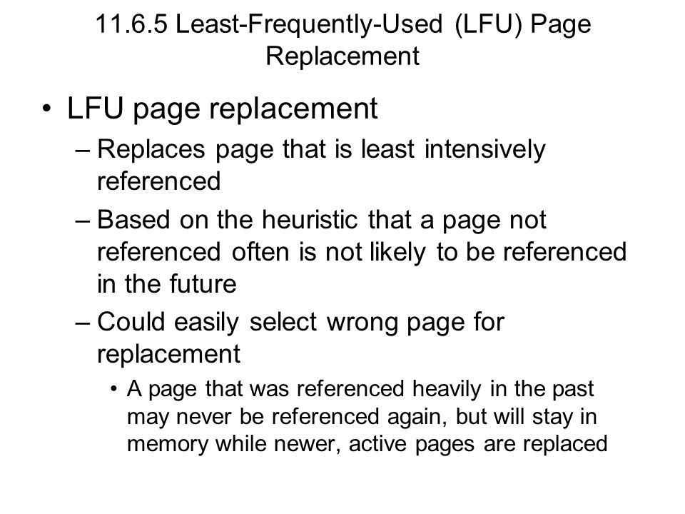 11.6.5 Least-Frequently-Used (LFU) Page Replacement