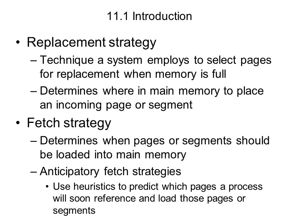 Replacement strategy Fetch strategy 11.1 Introduction