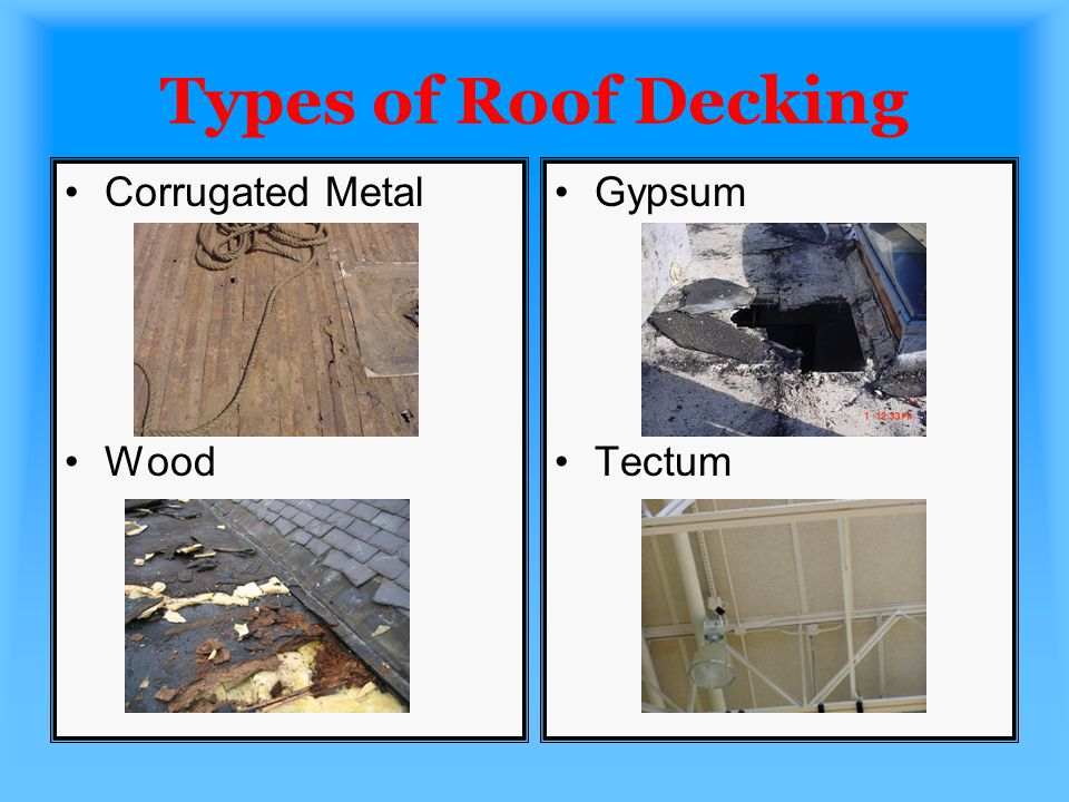 Types of Roof Decking Corrugated Metal Wood Gypsum Tectum