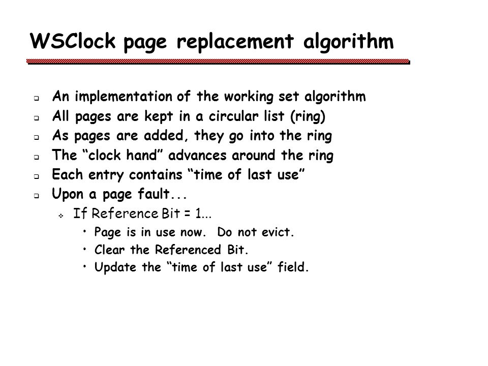 WSClock page replacement algorithm