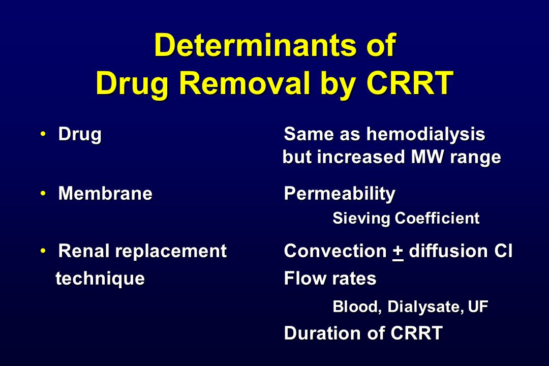 Determinants of Drug Removal by CRRT