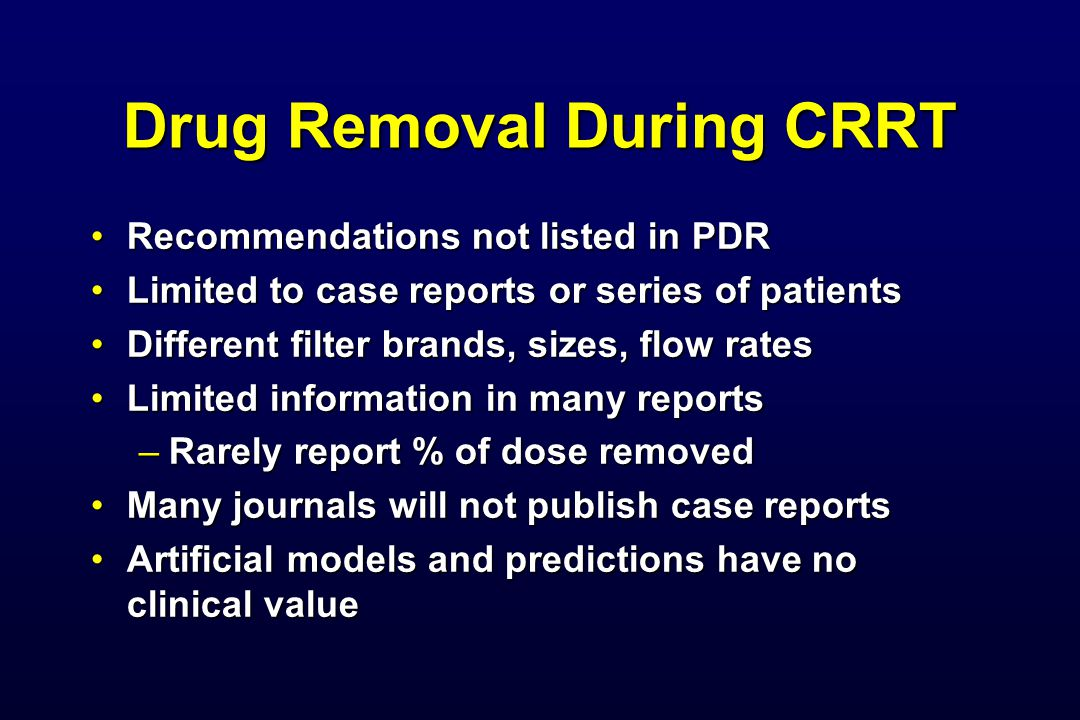 Drug Removal During CRRT