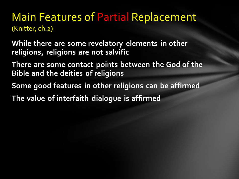 Main Features of Partial Replacement (Knitter, ch.2)