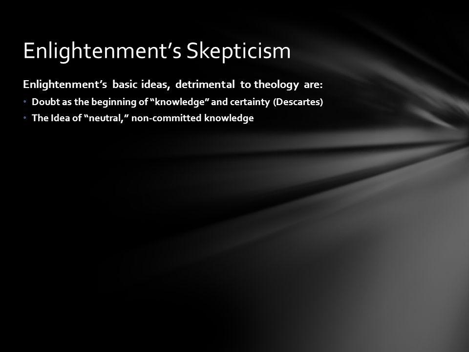 Enlightenment's Skepticism
