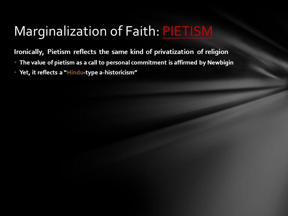 Marginalization of Faith: PIETISM