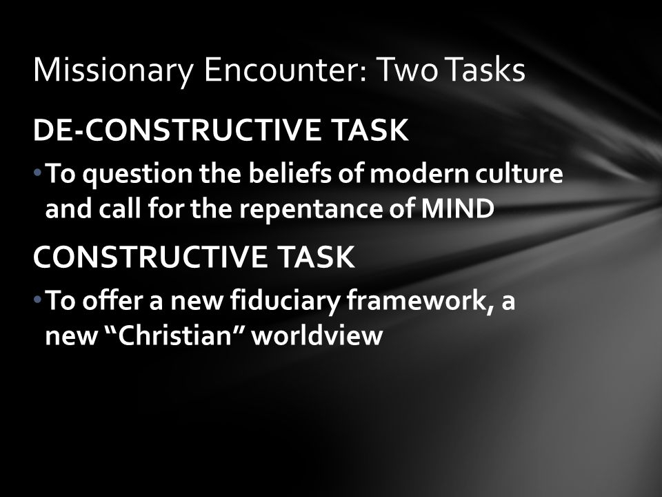 Missionary Encounter: Two Tasks