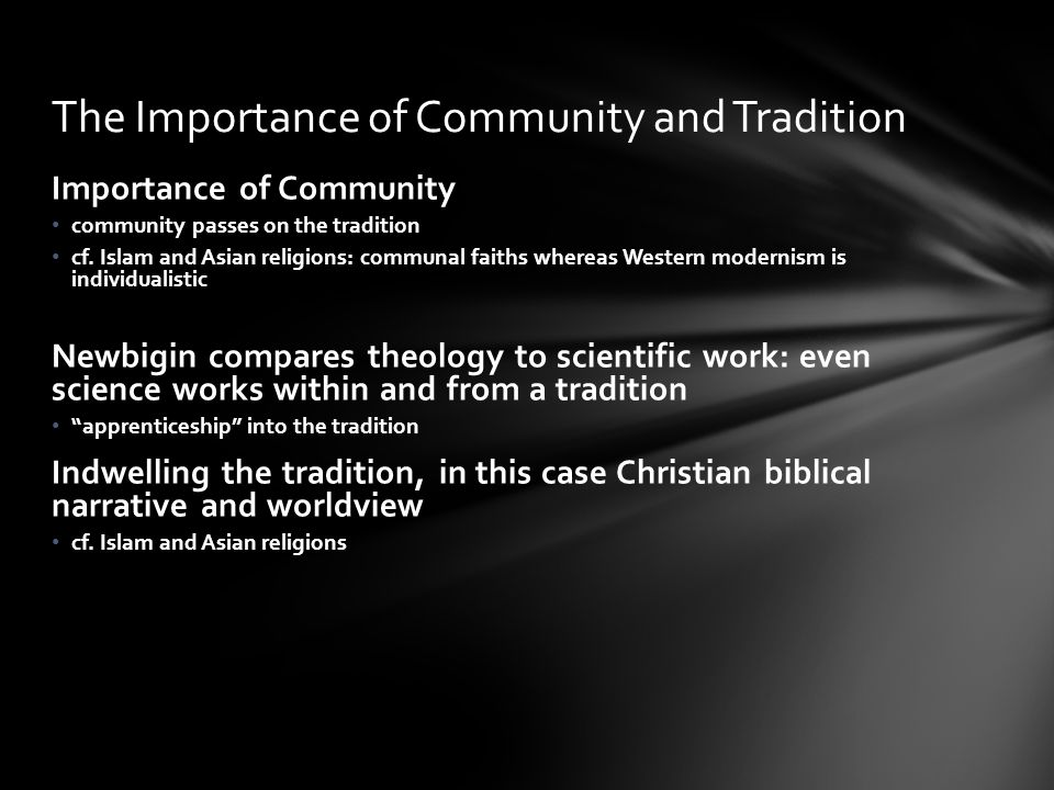 The Importance of Community and Tradition