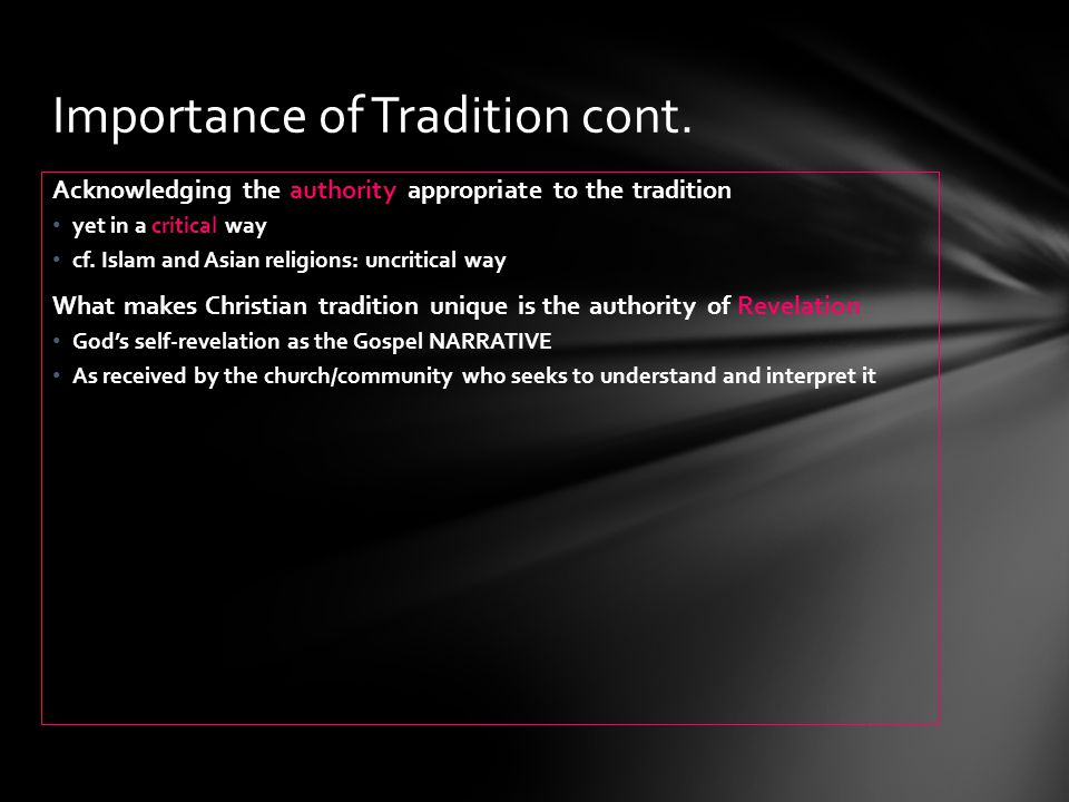 Importance of Tradition cont.